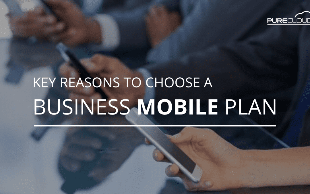 Key Reasons To Choose A Business Mobile Plan