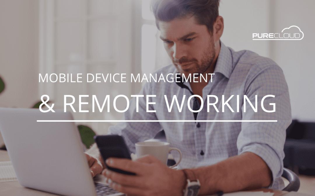 MDM & Remote Working