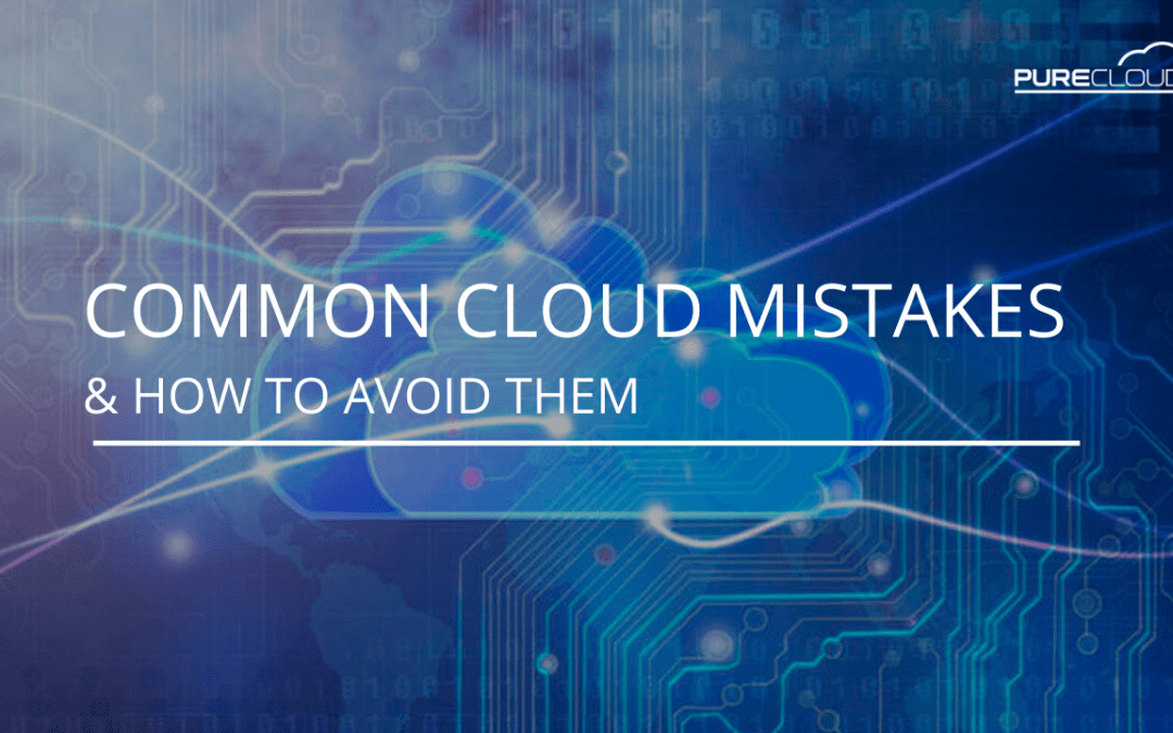 Common Cloud Mistakes & How to Avoid Them