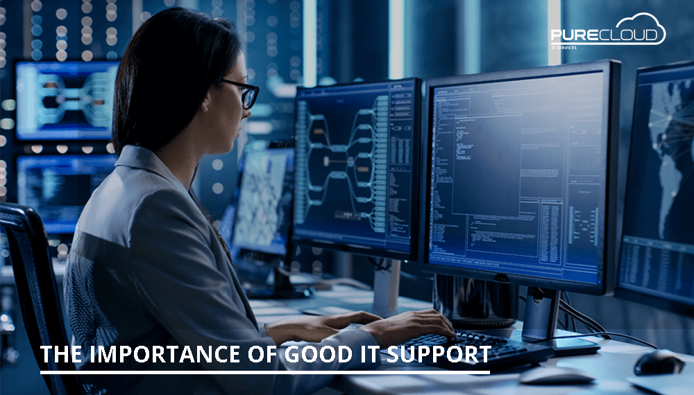 The Importance of Good IT Support